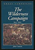 img - for Wilderness Campaign (Great Campaigns Series) book / textbook / text book