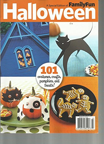FAMILY FUN, A SPECIAL EDITION OF HALLOWEEN,101 COSTUMES,CRAFTS,PUMPKINS & TREATS -