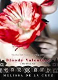 Bloody Valentine (A Blue Bloods Book) (Blue Bloods Novel)