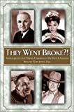 They Went Broke?, Roland Gary Jones, 0517220121