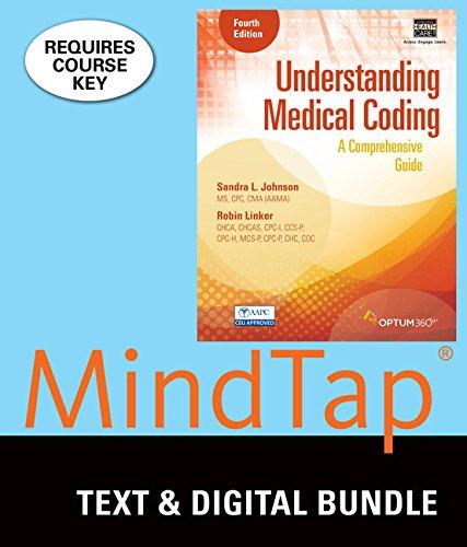 Bundle: Understanding Medical Coding: A Comprehensive Guide, 4th + MindTap Medical Insurance & Coding, 2 terms (12 m