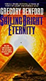 Sailing Bright Eternity, Gregory Benford, 0553573322