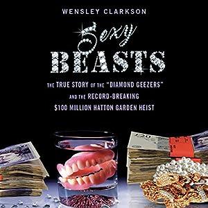 Sexy Beasts Audiobook
