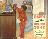 Dawn and the Round-to-It, Irene Smalls, 0671871668