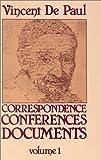 Vincent De Paul Correspondence, Conferences, Documents, Vincent De Paul, 0911782508
