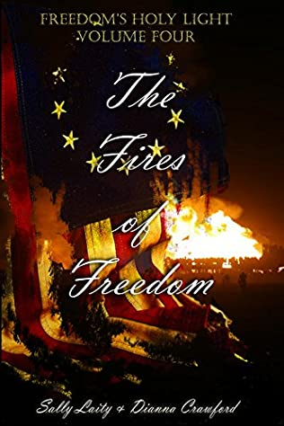 book cover of The Fires of Freedom