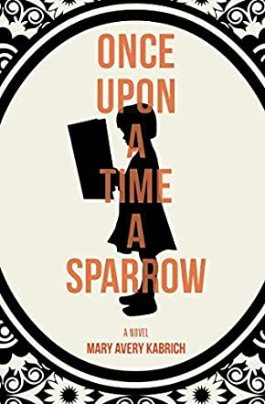 Once Upon a Time, a Sparrow