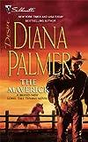 The Maverick, Diana Palmer, 0373769822