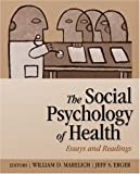 The Social Psychology of Health: Essays and Readings