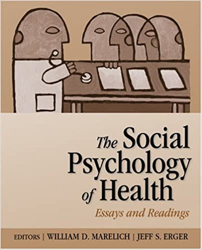 com the social psychology of health essays and readings  com the social psychology of health essays and readings 9780761928218 william david marelich jeff s erger books