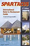 Spartacus International Hotel & Restaurant Guide 2010, Bruno Gmunder, 3861873729