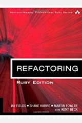 Refactoring: Ruby Edition Hardcover