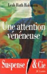 Une attention vénéneuse par Robinson