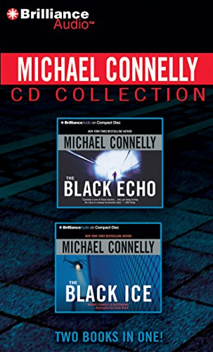 Michael Connelly CD Collection 1: The Black Echo, The Black Ice (Harry Bosch Series) by Brilliance Audio