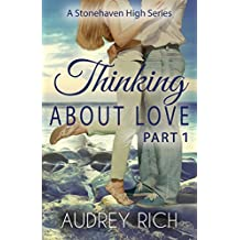 Thinking About Love, Part 1 (A Stonehaven High Series Book 2)