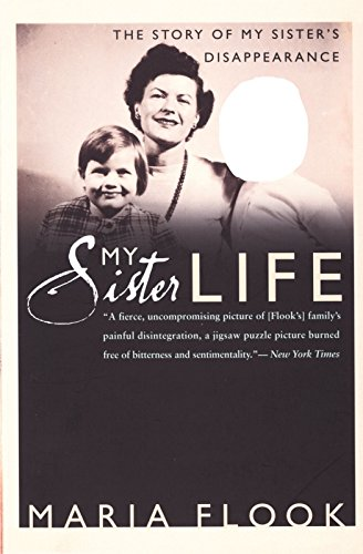 My Sister Life: The Story of My Sister's Disappearance