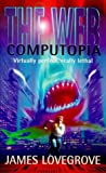 Web Computopia, James Lovegrove, 1858816424