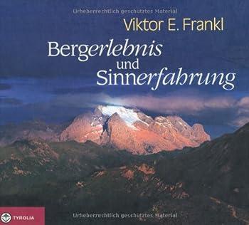 Bergerlebnis und Sinnerfahrung 3702224661 Book Cover