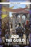 For The Guild (Emerilia) (Volume 3)