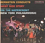 Bernstein: Symphonic Dances from West Side Story / Symphonic Suite from on the Waterfront
