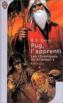 Les Chroniques de Krondor, tome 1 : Magicien (partie 1 : Pug l'apprenti) par Feist