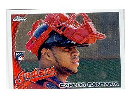 Carlos Santana Baseball Card Cleveland Indians 2010 Topps Chrome