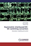Asymmetric Interleaved Dc-Dc Switching Converters, Eliana Arango and Javier Calvente, 3838358627
