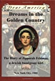 Dreams in the Golden Country, Kathryn Lasky, 0439555027