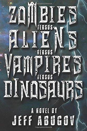 Zombies versus Aliens Vampires Dinosaurs