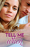 Tell Me When (Lost in You Series)