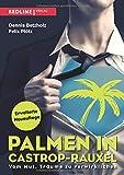Palmen in Castrop-Rauxel: Vom Mut, Träume zu verwirklichen