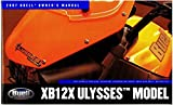 99477-07Y 2007 Buell XB12X Ulysses Motorcycle Owners Manual