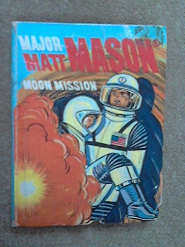 Major Matt Mason - Moon Mission, Elrick, George S.