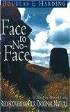 Face to No-Face, Douglas E. Harding, 1878019155