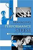 Managing Performance Stress, David Pargman, 0415952522
