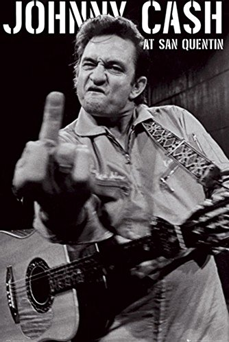 Johnny Cash 24x36 inch poster - Middle Finger - Folsom Stores In