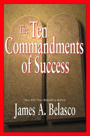 The Ten Commandments of Success