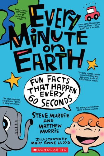 Every Minute On Earth (Turtleback School & Library Binding Edition)