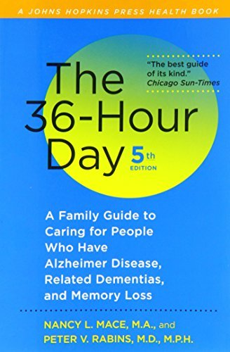 Read Online By Nancy L. Mace The 36-Hour Day, fifth edition: The 36-Hour Day: A Family Guide to Caring for People Who Have Alzhei (fifth edition) [Paperback] pdf epub