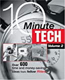 10-Minute Tech, Volume 2: Over 600 Time and Money Saving Ideas from Fellow RVers (10-Minute Tech: More Than 600 Practical & Money-Saving Ideas from)