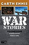 War Stories Volume 4 (War Stories Tp Avatar Ed)