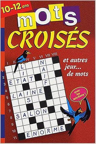 Mots Croisés 48p 10/12 ans pdf