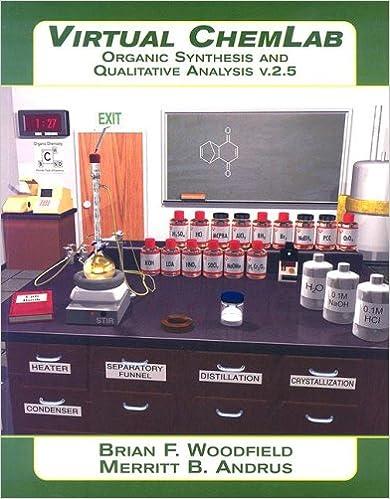 Virtual ChemLab Organic Chemistry Student Lab Manual