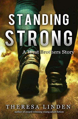 Standing Strong: A West Brothers story by [Theresa Linden]