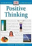 Positive Thinking (Essential Lifeskills)