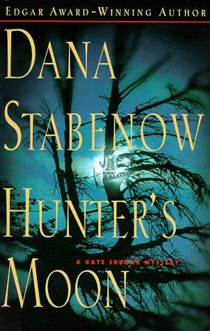 Hunter's Moon (Kate Shugak - Hill Kate Outlet