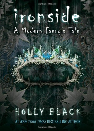 Ironside: A Modern Faerie Tale (Modern Faerie Tales)