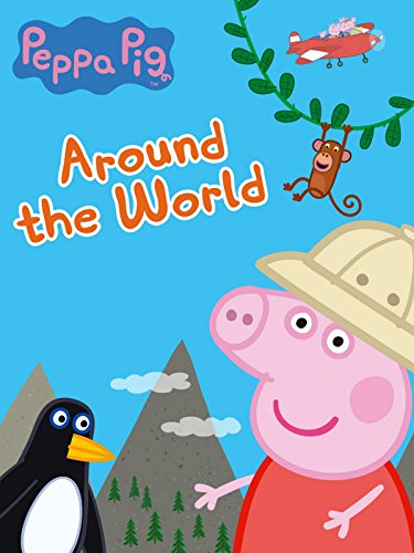 Peppa Pig - Around The World (Christmas Pig's Peppa)