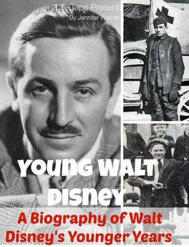 Young Walt Disney: A Biography of Walt Disney's Younger - Disneyland Anaheim Hours