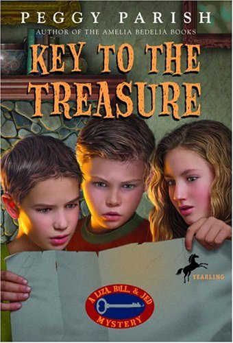 Key to the Treasure (Liza, Bill & Jed Mysteries) (Key To The Treasure By Peggy Parish)